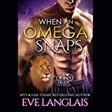 Bargain Audio Book - When an Omega Snaps  A Lion s Pride  Book