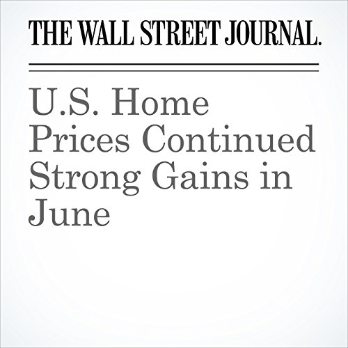 U.S. Home Prices Continued Strong Gains in June cover art