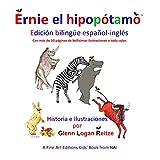 Ernie el Hipopótamo: Edición bilingüe español-inglés