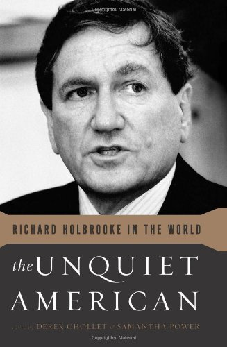 Image of The Unquiet American: Richard Holbrooke in the World