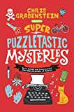 Super Puzzletastic Mysteries: Short Stories for Young Sleuths fromMystery Writers of America (English Edition)