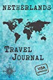 Netherlands Travel Journal: Notebook dotted 120 Pages 6x9 Inches - Vacation Trip Planner Travel Diary Farewell Gift Holiday Planner
