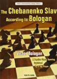 The Chebanenko Slav According to Bologan: A Popular Chess Opening Explained by a Top Player