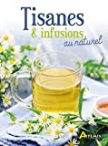 Tisanes & infusions au naturel