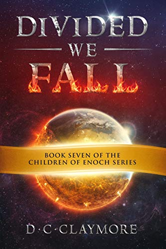Divided We Fall: The Children of Enoch Series Book 7