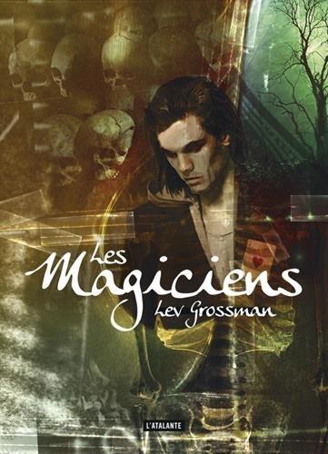 Les magiciens, Tome 1 : Les magiciens