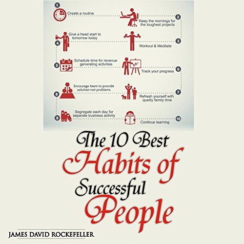 The 10 Best Habits of Successful People audiobook cover art