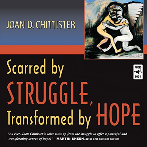 Scarred by Struggle, Transformed by Hope audiobook cover art