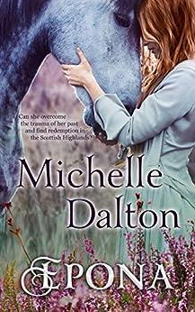 Epona (Highlands Series Book 1) by [Michelle Dalton]