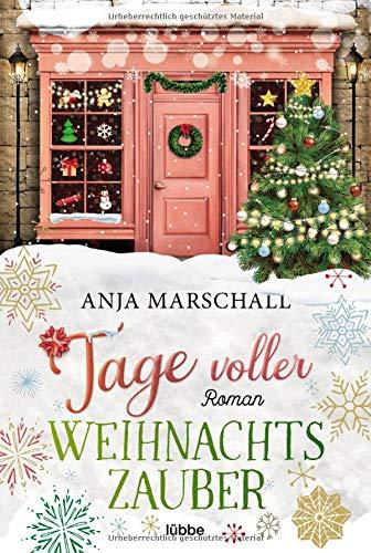 Tage voller Weihnachtszauber: Roman