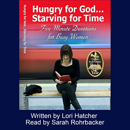 Hungry for God...Starving for Time audiobook cover art