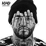 ADHD [Explicit]