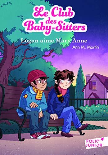 Le Club Des Baby Sitters 10 Logan Aime Mary Anne