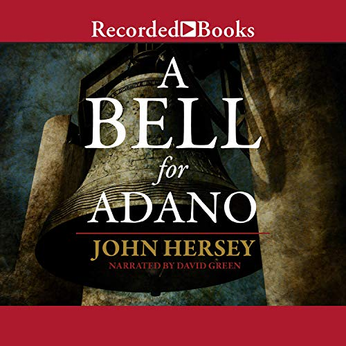 A Bell for Adano Audiobook By John Hersey cover art