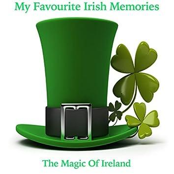 My Favourite Irish Memories - The Magic Of Ireland