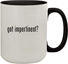 got impertinent? - 15oz Colored Inner & Handle Ceramic Coffee Mug, Black