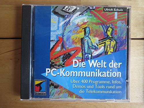 Die Welt der PC- Kommunikation. Alles über Modems, DFÜ, BTX, Mailboxen und PC- Fax