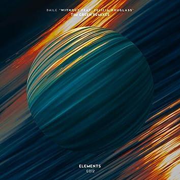 Without (Tim Green Remixes)