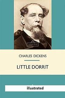 LITTLE DORRIT(illustrated) (English Edition)