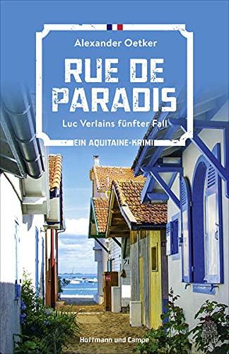Rue de Paradis: Luc Verlains fünfter Fall (Ein Aquitaine-Krimi)