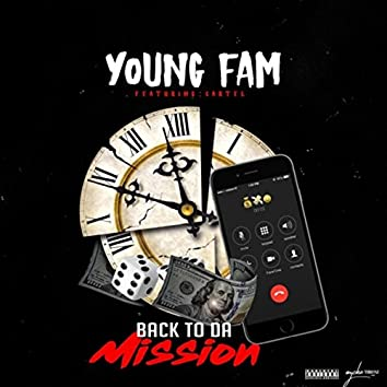 Back to da Mission (feat. Cartel)