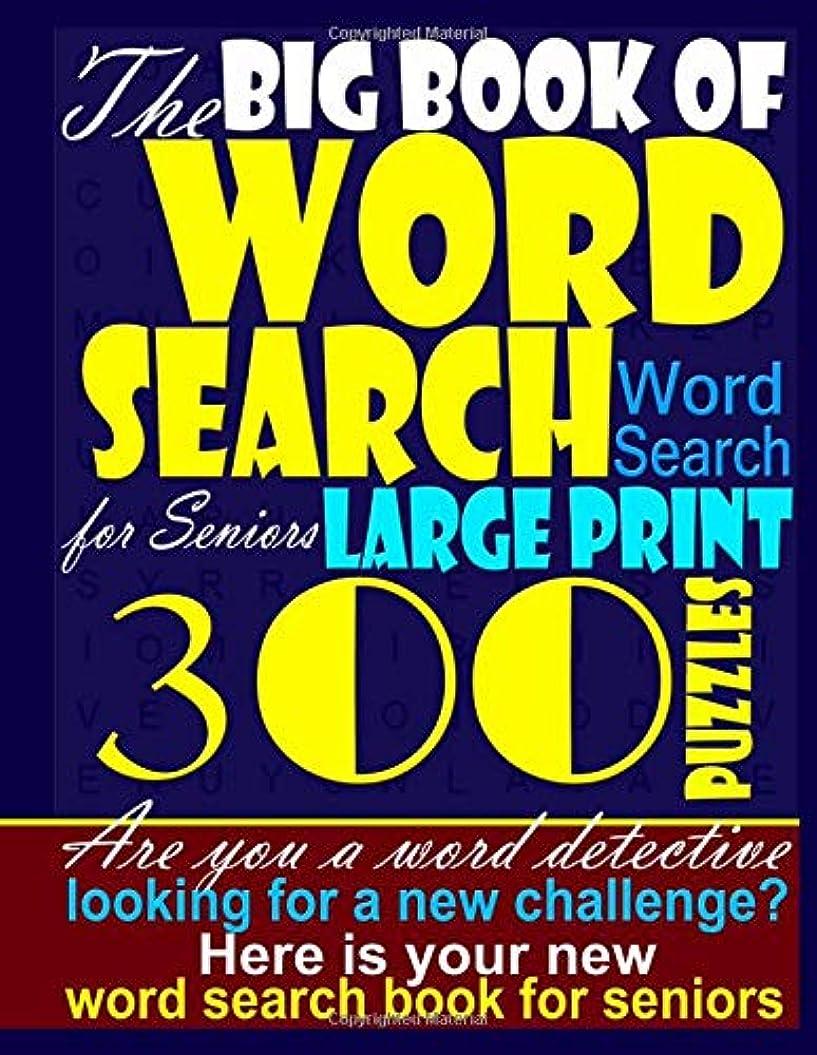 放射能意味のある登るThe Big Book of Word search Word Search for Seniors Large print - 300 puzzles: Are you a word detective looking for a new challenge? Here is your new word search book for seniors