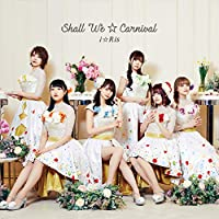 Shall we☆Carnival *CD ONLY盤