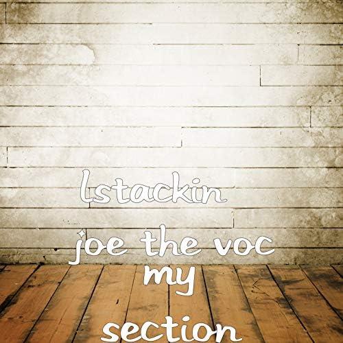 Lstackin & Joe the Voc