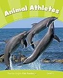 Penguin Kids 4 Animal Athletes Reader CLIL (Pearson English Kids Readers) - 9781408288382