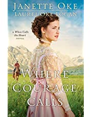 Where Courage Calls: 1 (Return to the Canadian West)