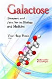 Galactose (Nutrition and Diet Research Progress) - Vitor Hugo Pomin