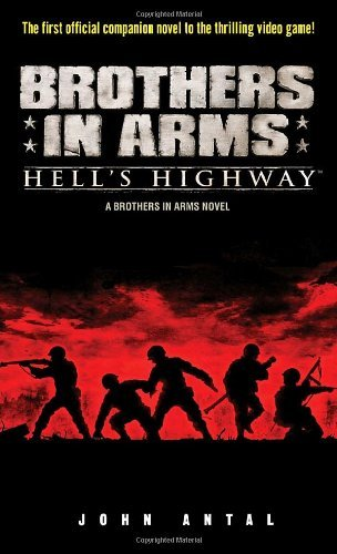 Brothers in Arms: Hell's Highway: A Brothers in Arms Novel (English Edition)