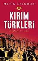 Kirim Türkleri - Ilkcaglardan Günümüze
