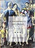 El descubrimiento del Greco. Nacionalismo y arte moderno (1860-1914) (Confluencias)