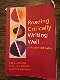 Reading CriticallyWriting WellA Reader and Guide 9th (Nineth) Edition