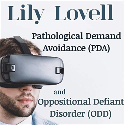 Pathological Demand Avoidance (PDA) and Oppositional Defiant Disorder (ODD) Titelbild