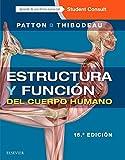 Estructura y función del cuerpo humano + StudentConsult en español (15ª ed.) (Spanish Edition)