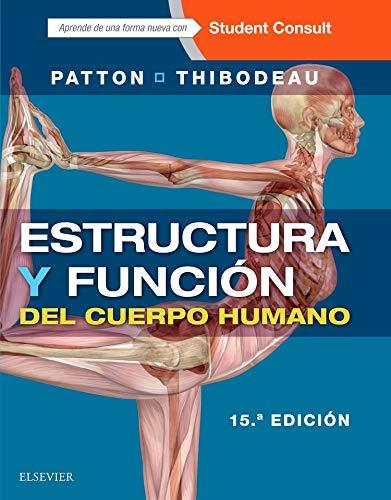 Estructura Y Función Del Cuerpo Humano Y Student Consult En Español - 15ª Edición
