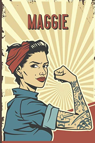 Maggie: Strong Women Journal, Lined Notebook for Maggie, Diary Gift for Girls and Women, Christmas and Birthday gift for Maggie