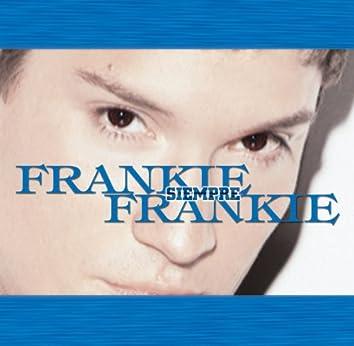 Siempre Frankie (greatest hits)