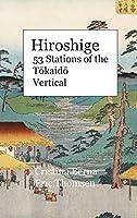 Hiroshige 53 Stations of the Tōkaidō Vertical: Hardcover