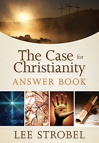 The Case for Christianity Answer Book (Answer Book Series)