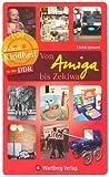 Unsere Kindheit in der DDR - Von Amiga bis Zekiwa: Einkaufsbummel durch die DDR