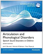 Articulation and Phonological Disorders: Speech Sound Disorders in Children by Bernthal, John E. Published by Pearson Educacion International of 7th (seventh) revised edition (2012) Paperback