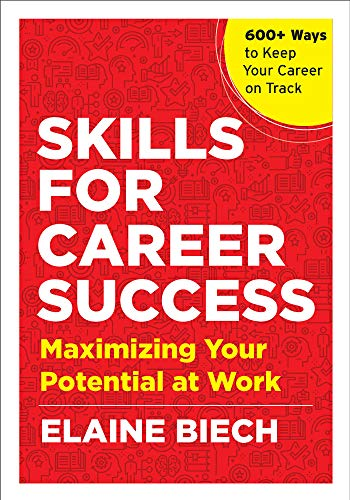 Skills for Career Success: Maximizing Your Potential at Work Front Cover