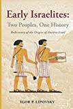 Early Israelites: Two Peoples, One History