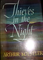 Thieves in the Night: Chronicle of an Experiment 0025656708 Book Cover