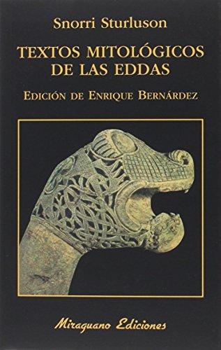 Textos Mitológicos de las Eddas: 23 (Libros de los Malos Tiempos)