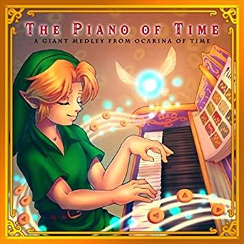 The Piano of Time: A Giant Medley from Ocarina of Time