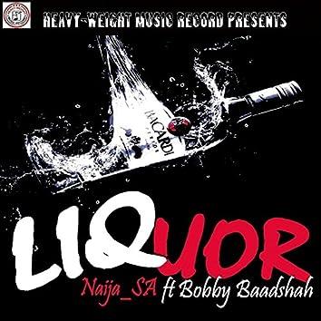 Liquor (feat. Bobby Baadshah)